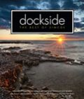 From concept to reality - Dockside magazine