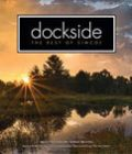 Seeing is believing - Dockside Magazine